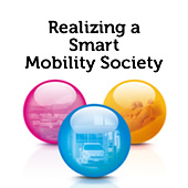 Realizing a Smart Mobility Society