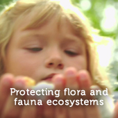 Protecting flora and fauna ecosystems