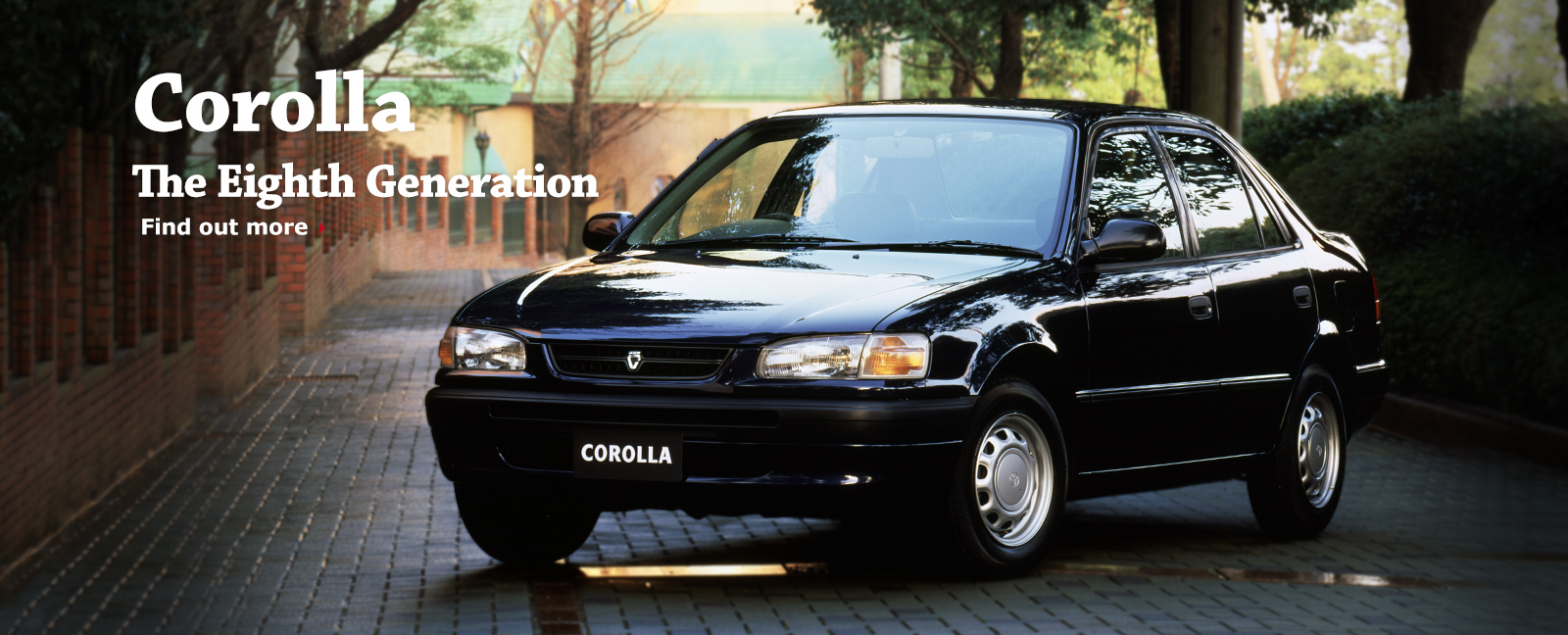 Corolla The Eighth Generation Find out more