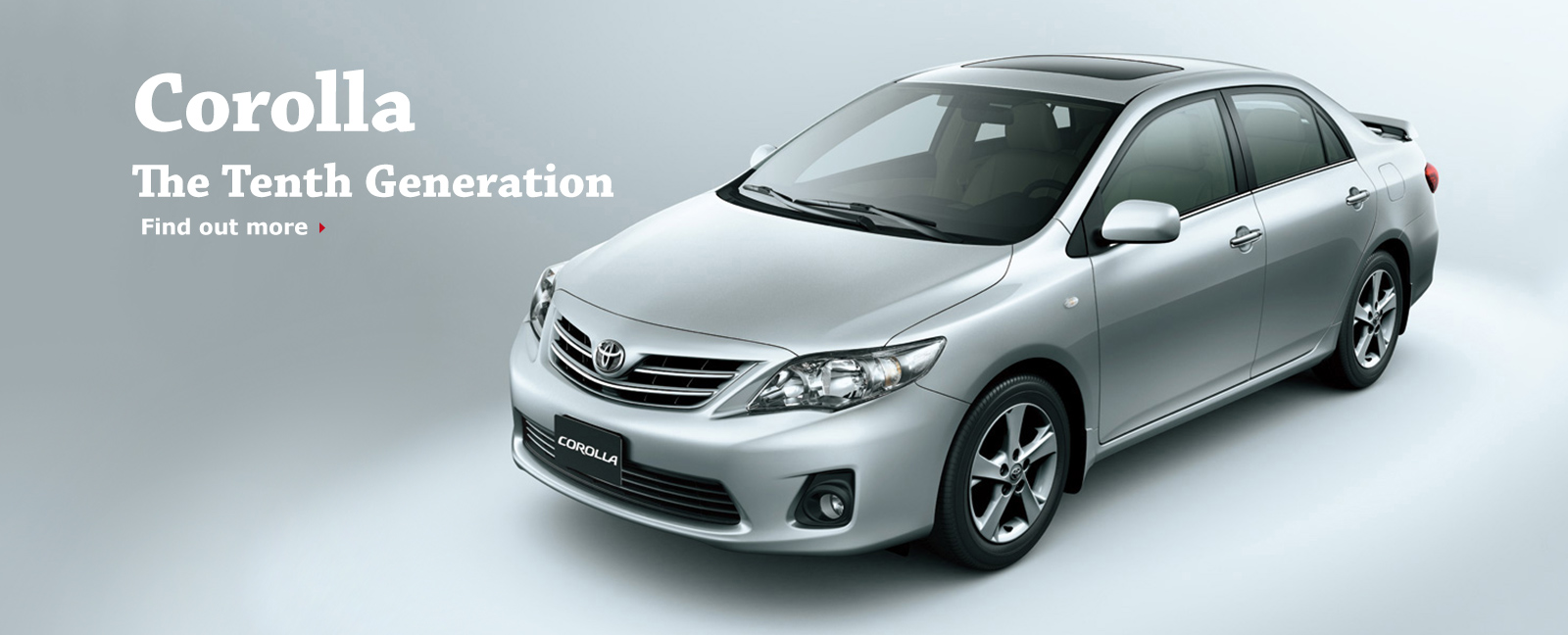 Corolla The Tenth Generation Find out more