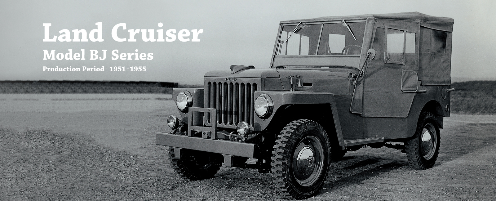 Vehicle Heritage, Land Cruiser, Model BJ Series