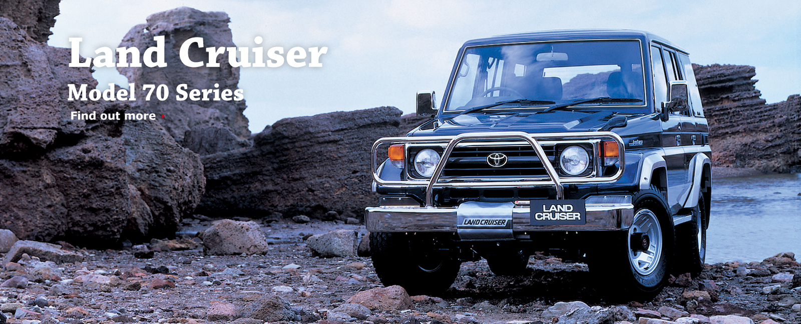 Land Cruiser Model 70 Series Find out more