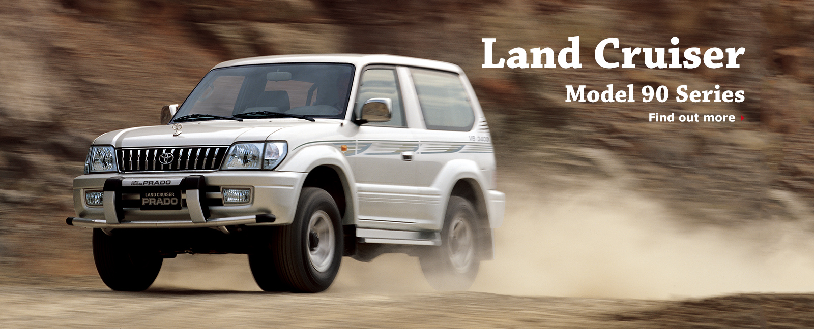 Land Cruiser Model 90 Series Find out more